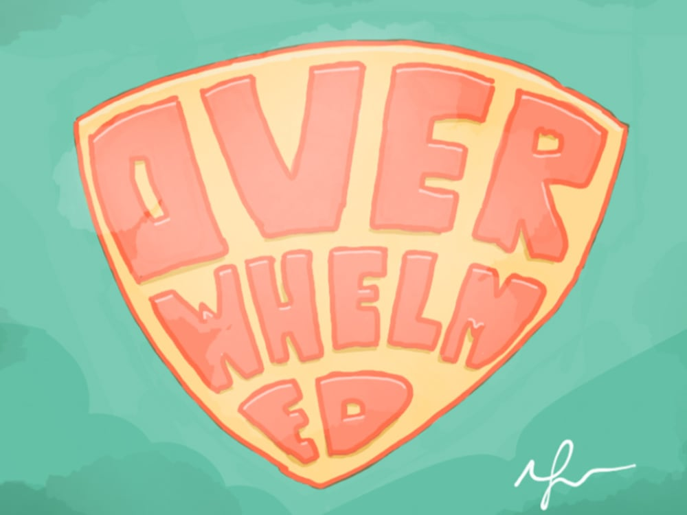 Overwhelm As A Superpower