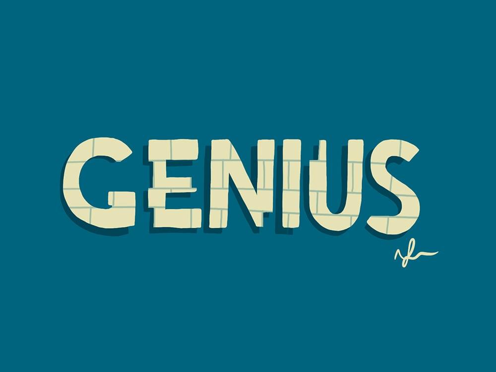 Building Your Genius