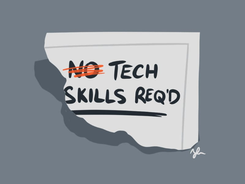 No Tech Skills Required