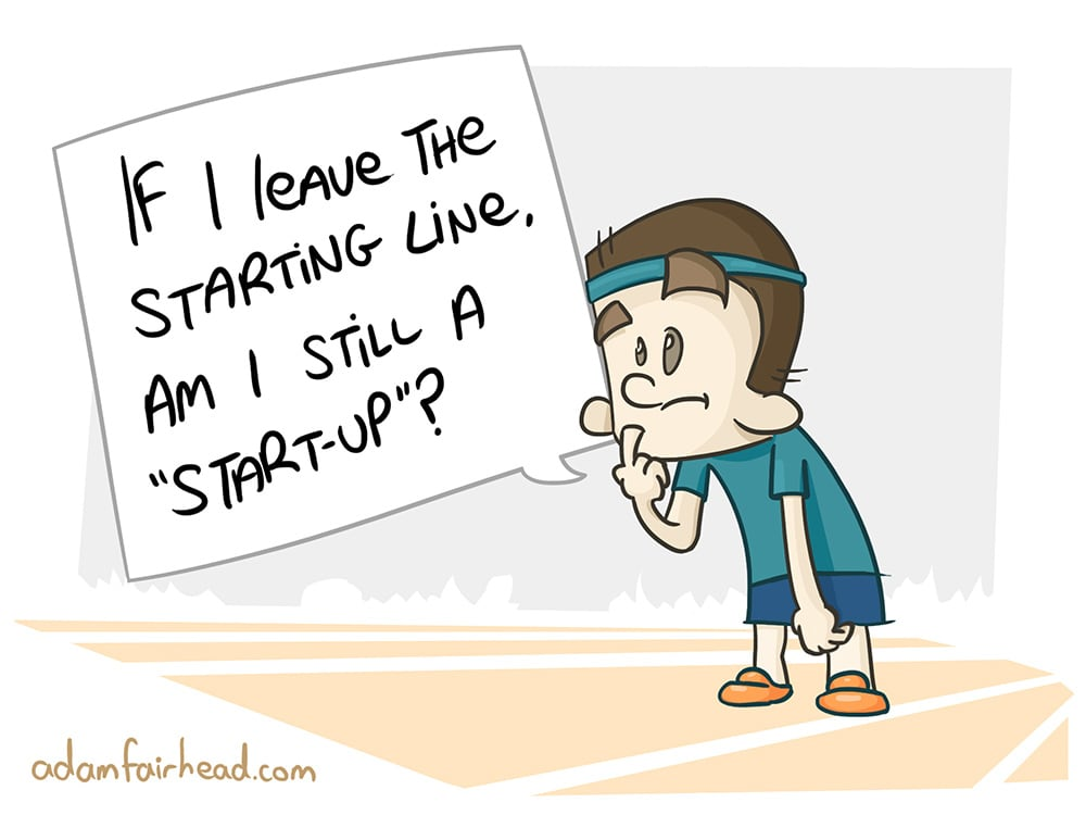 The Problem With Being A Startup